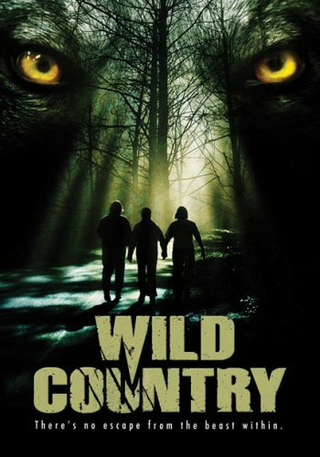 Wild Country: Half Teen Scream/Half Werewolf Movie
